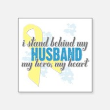"i stand behind my husband Square Sticker 3"" x 3"""