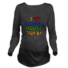 schoolhouserock Long Sleeve Maternity T-Shirt