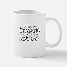 IMAGINE ~ ACHIEVE Mug