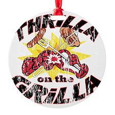 ThrillaOnTheGrilla2OLD Ornament