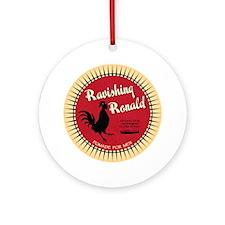 RavishingRon Round Ornament