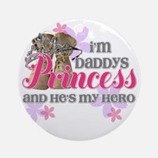 Daddys Princess Round Ornament
