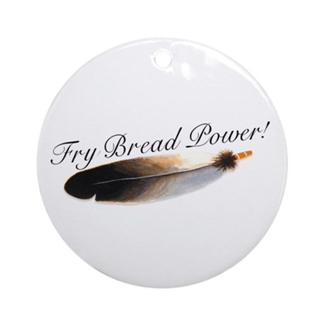 Fry Bread Power Ornament (Round)