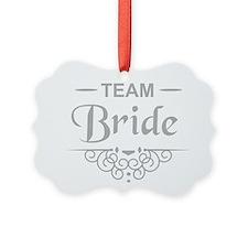 Team Bride in silver Ornament