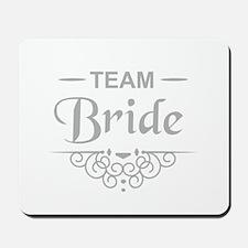 Team Bride in silver Mousepad