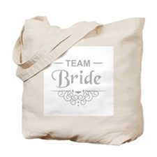 Team Bride in silver Tote Bag