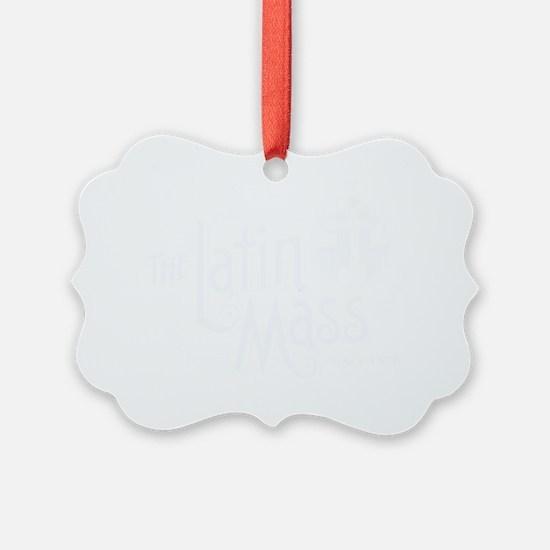 Latin_Mass_Dark Ornament