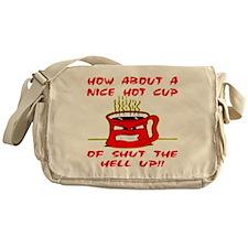 blk_Hot_Cup_Shut_Up_002 Messenger Bag