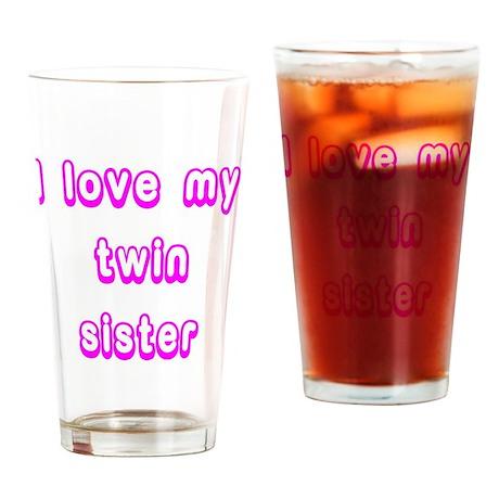 ilovemytwinsisterPINK Drinking Glass