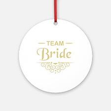 Team Bride in gold Ornament (Round)