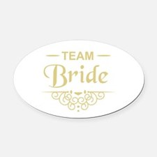 Team Bride in gold Oval Car Magnet