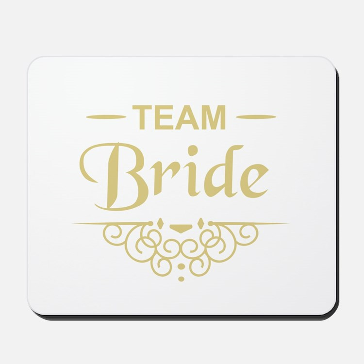 Team Bride in gold Mousepad