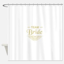 Team Bride in gold Shower Curtain