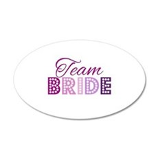 Team Bride in purple and pink Wall Sticker