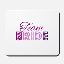 Team Bride in purple and pink Mousepad