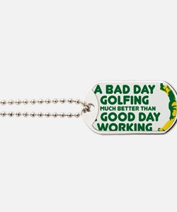A Bad Day Golfing Dog Tags