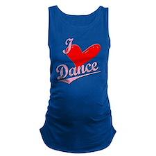 I Love to new heart Dance Maternity Tank Top