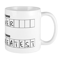 Greatest Ever Mug