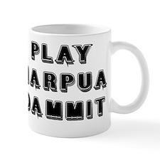 Play Harpua Dammit Mug