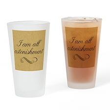 i-am-all-astonishment_13-5x18 Drinking Glass