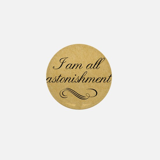 i-am-all-astonishment_13-5x18 Mini Button