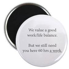 work life balance Magnets