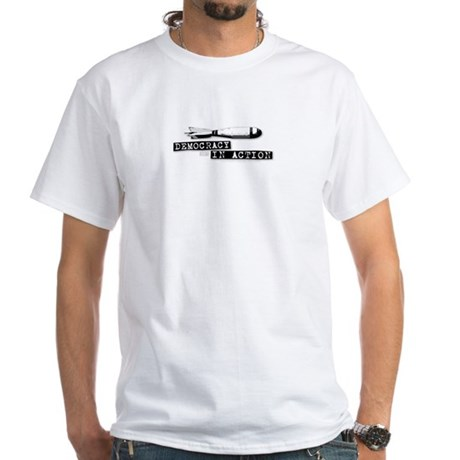 Democracy in Action White T-Shirt