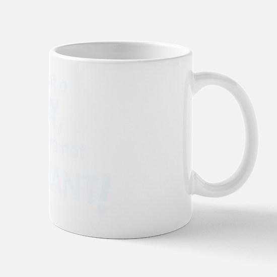 if_its_not_a_baby_dark Mug