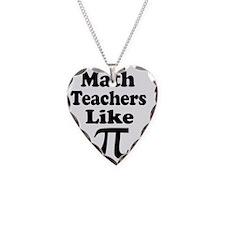 Math Teachers Like Pi 1 Necklace Heart Charm