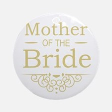 Mother of the Bride gold Ornament (Round)