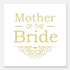 """Mother of the Bride gold Square Car Magnet 3"""" x 3"""""""