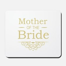 Mother of the Bride gold Mousepad