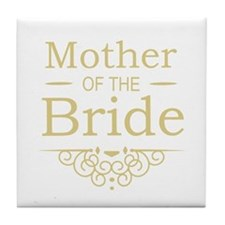 Mother of the Bride gold Tile Coaster