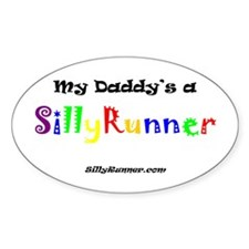 Daddy's a SillyRunner Oval Decal