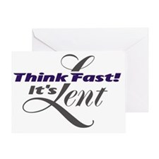 Think_Fast_Its_Lent_light Greeting Card