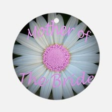 Pink daisy mother of bride Round Ornament