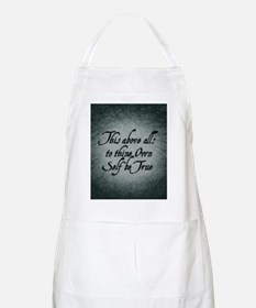 to-thy-own-self-be-true_b Apron