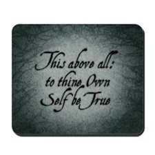 to-thy-own-self-be-true_b Mousepad
