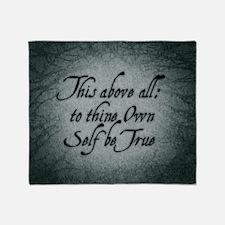 to-thy-own-self-be-true_b Throw Blanket