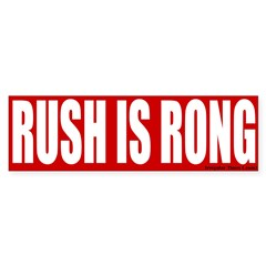 Rush is Rong Bumper Bumper Sticker