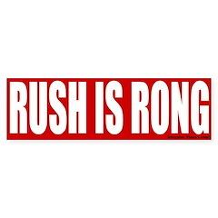 Rush is Rong Bumper Bumper Sticker