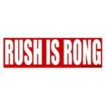 Rush is Rong Bumper Sticker