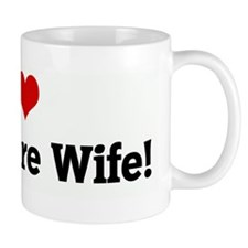I Love My Future Wife! Mug