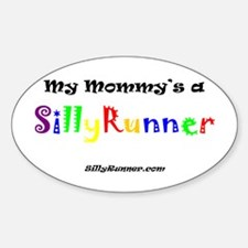 Mommy's a SillyRunner Oval Decal