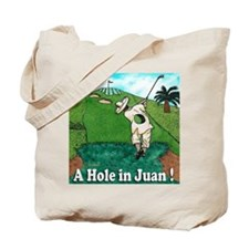 A HOLE IN JUAN coaster Tote Bag