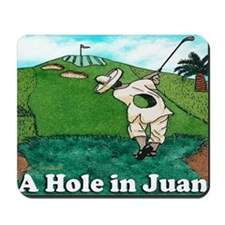 A HOLE IN JUAN greeting card Mousepad