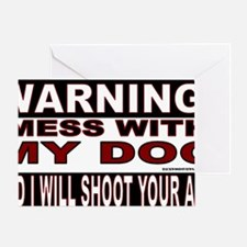 WARNING MESS WITH MY DOG STICKER.gif Greeting Card