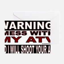 WARNING MESS WITH MY ATV STICKER.gif Greeting Card
