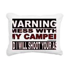 WARNING MESS WITH MY CAM Rectangular Canvas Pillow