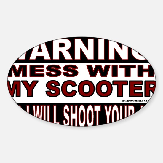 WARNING MESS WITH MY SCOOTER.gif Sticker (Oval)